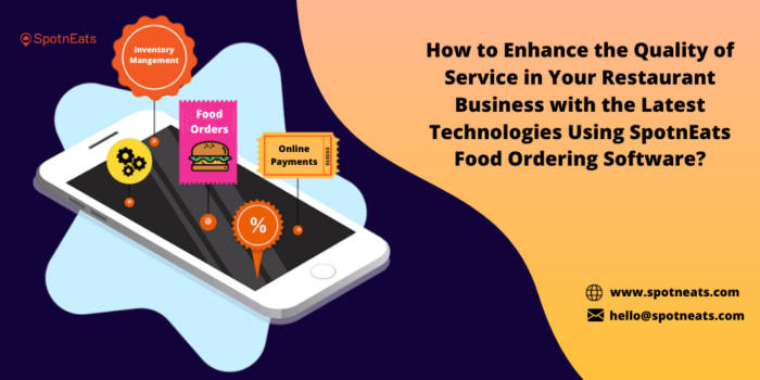 How SpotnEats Online Food Ordering Software Helps you to Improve the Quality of Service in Your  ...