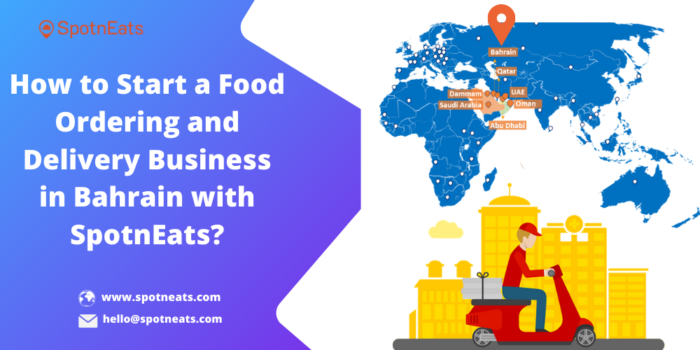 Why Starting an On Demand Food Delivery Business in Bahrain will be the Successful Startup Idea?