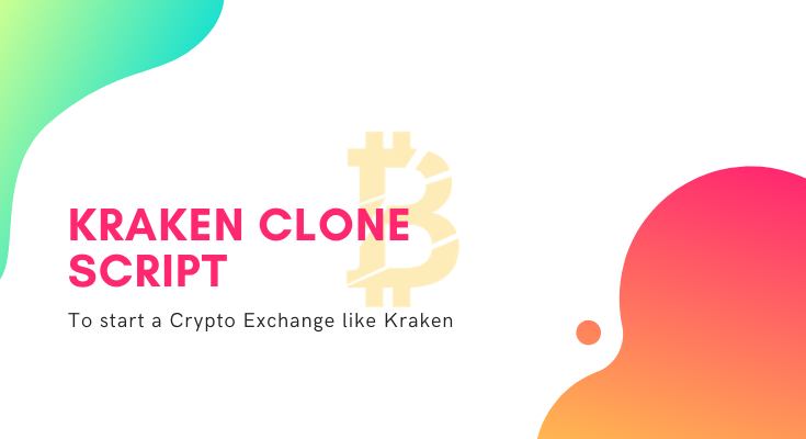 Kraken Clone Script to Create a Crypto Exchange like Kraken | Coinsclone