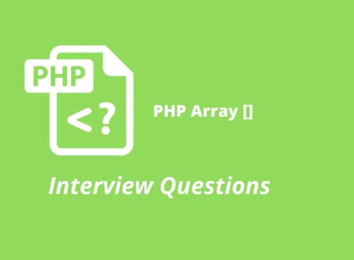 PHP Array Interview Questions | InterviewQueries Why we use Array in php, best programming inter ...