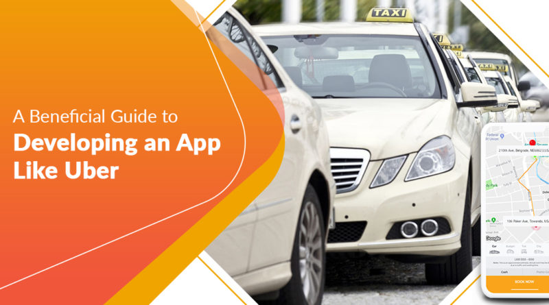 A handy guide to developing an app like Uber