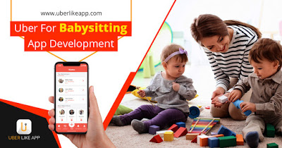 Vital sources of income in a Uber for babysitter app With the smart on-demand childcare services ...