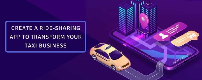 Create a Ride-sharing App to Transform your Taxi Business