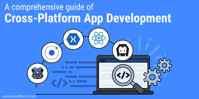 CrowdforApps : Blog -A comprehensive guide of Cross-Platform App Development