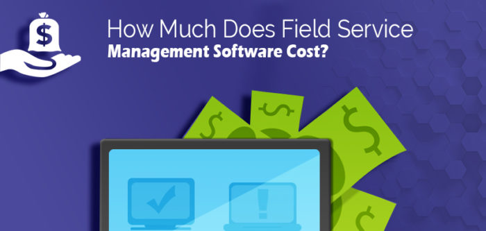 CrowdforApps : Blog -How Much Does Field Service Management Software Cost?