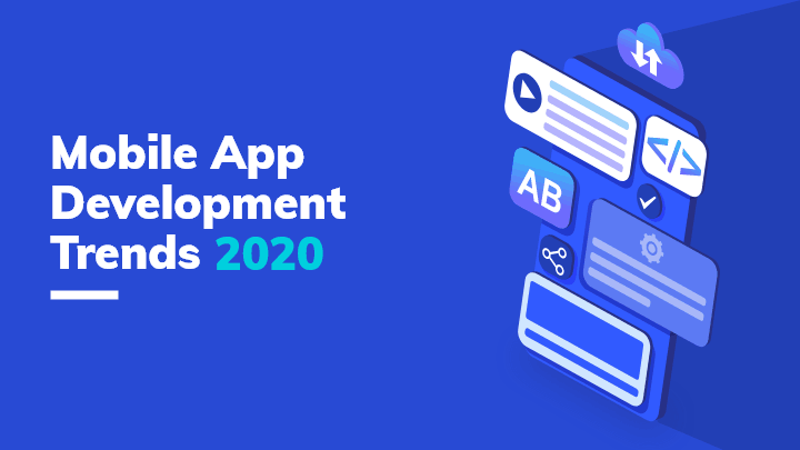CrowdforApps : Blog -Mobile App Development Trends 2020