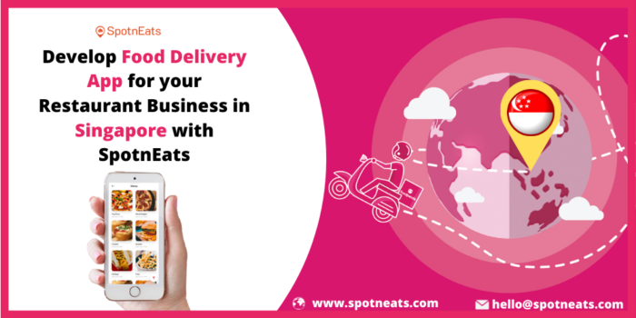 How To Launch an Online Food Delivery App In Singapore for a Restaurant Business?