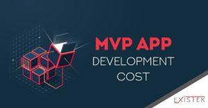 How Much Does MVP App Development Cost? | Existek Blog