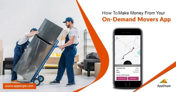 How To Make Money From Your On-demand Movers App