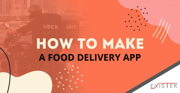 How to Succeed with Food Delivery App Development | Existek Blog