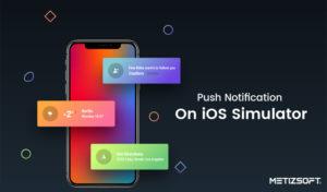How To Testing Apple Push Notifications on iOS Simulator?