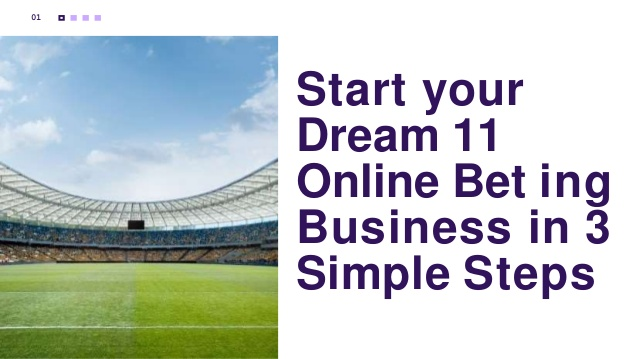 Start your Dream 11 Online Betting Business in 3 Simple Steps Recent research has shown that the ...