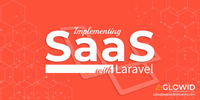 Why Laravel and SaaS go hand in hand perfectly?