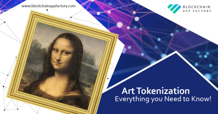 Art Tokenization- Everything you need to know! – Blockchain App Factory