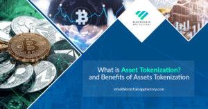Benefits of Asset tokenization – Blockchain App Factory