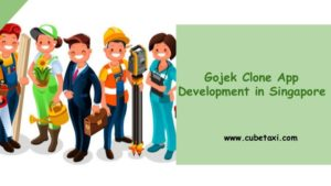 Develop Gojek Clone Software for Multi Service Business in Singapore