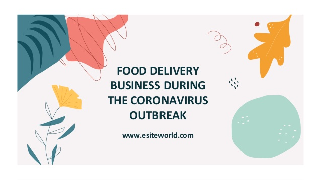 Food Delivery Business During Coronavirus outbreak
