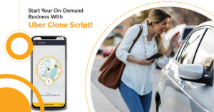 Guidelines to purchase the best Uber clone script