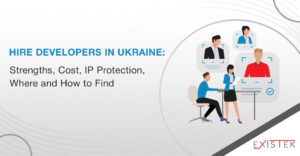 Hire Developers in Ukraine: Strengths, Cost, IP Protection, Where and How to Find | Existek Blog