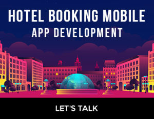 Hotel Booking Mobile App Development Cost and Key Features  Want to develop Hotel Booking Mobile ...