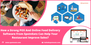 How To Increase Restaurant Business Sales with Perfect Food Delivery Software?