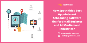 What Is the Importance of Appointment Scheduling Software in The On-Demand Services and Small Bu ...
