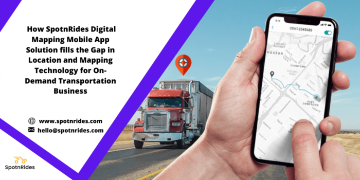 How Location-Based Digital Mapping Technology Helps On-Demand Transportation Business Industry?