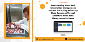 How to Manage Your Blood Bank Service Easily Using Exclusive Blood Bank and Donor Management Sof ...