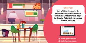 How SpotnEats CRM Software Serves Restaurant Business Enhancement?