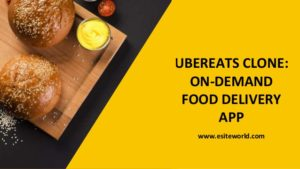 UberEats Clone: On-Demand Food Delivery App