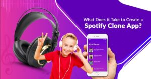 A Spotify clone app can be an advanced version of the Spotify app with features more compatible  ...