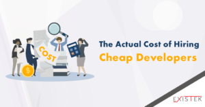 What is the Actual Cost of Hiring Cheap Developers | Existek Blog