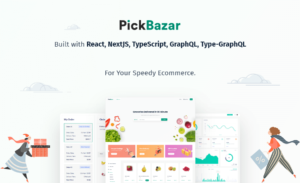 Building A React & GraphQL Based ECommerce Website Using Pickbazar | RedQ Inc
