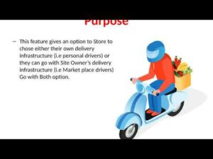 Delivery Driver Options – Store Own Drivers OR Marketplace Drivers