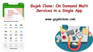 Develop Multi Service Gojek Clone App for Multi Service Business