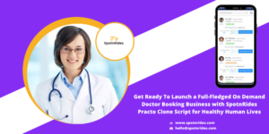 Get an Exclusive Practo Clone Script for Your On Demand Doctor Booking Business