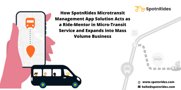 How SpotnRides On Demand Microtransit Service App will Aid to Flourish your Transportation Busin ...