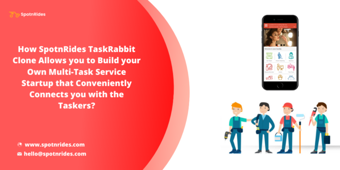 Launch Your Multi Task Marketplace Platform Using SpotnRides Taskrabbit Clone Solution and Help  ...
