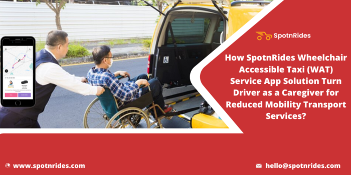 Help Disabled Peoples By Launching Your Own Wheel Chair Accessible Taxi Service Startup Using Sp ...