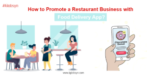 How to Promote a Restaurant Business with Food Delivery App?