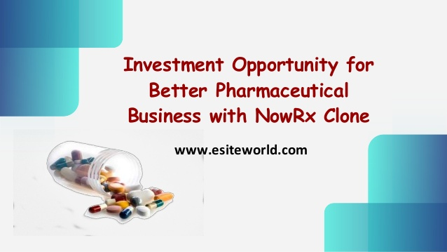 Investment Opportunity for Better Pharmaceutical Business with NowRx Clone