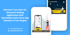 How SpotnRides Hailo Clone App Triggers You to Provide a Customer Friendly Taxi Service to Your  ...