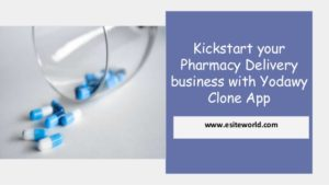 Kickstart your Pharmacy Delivery business with Yodawy Clone App