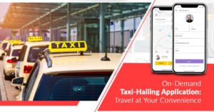 On-demand taxi booking services have made commuting easier for people. The features like ride-sh ...