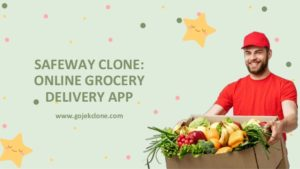 Safeway Clone: Online Grocery Delivery App