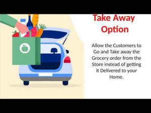 Take Away Feature in Grocery Delivery 2020 App