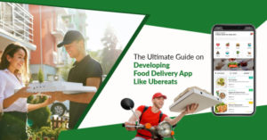 The Ultimate Guide on Developing Food Delivery App like UberEats The advent of smartphones has d ...