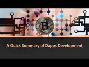A Quick Summary of Dapps Development – YouTube