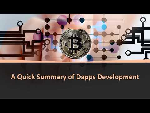 A Quick Summary of Dapps Development – YouTube