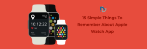 About Apple Watch App Development | NectarBits